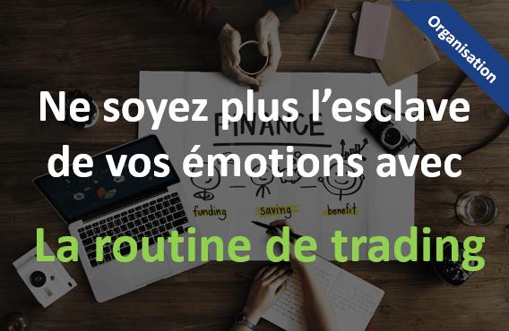 La routine en trading