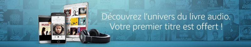 Amazon Audible 1er livre offert