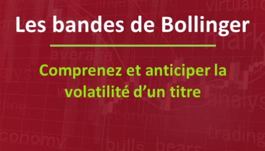 Les Bandes de Bollinger en bourse