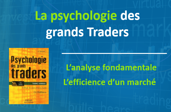 La psychologie des grands trader