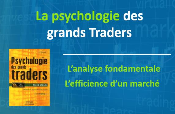 La psychologie des grands trader