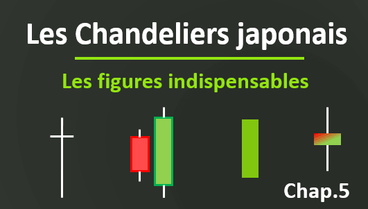 Maitrisez les chandeliers japonais avec ce cours en exploitant les figures simples et les figures de retournement et continuation